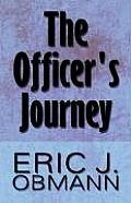 The Officer's Journey