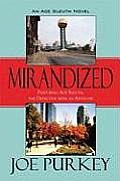 Mirandized: An Ace Sleuth Novel: Featuring Ace Sleuth, the Detective with an Attitude