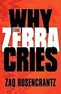 Why the Zebra Cries