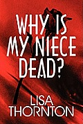 Why Is My Niece Dead?