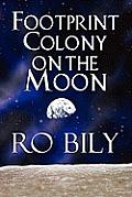 Footprint Colony on the Moon