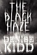The Black Haze