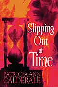 Slipping Out of Time
