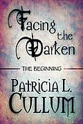 Facing the Darken: The Beginning