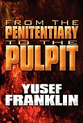 From the Penitentiary to the Pulpit