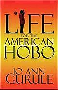 Life for the American Hobo