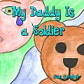 My Daddy Is a Soldier