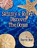 Sammy & Robert Discover the Ocean