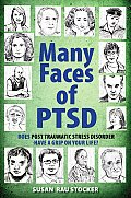 The Many Faces of Ptsd (Many Faces of)