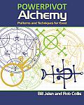 Powerpivot Alchemy Patterns & Techniques for Excel