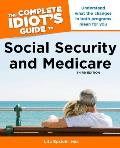 Complete Idiots Guide to Social Security & Medicare 3rd Edition
