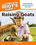 The Complete Idiot's Guide to Raising Goats (Complete Idiot's Guides) Cover