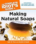 The Complete Idiot's Guide to Making Natural Soaps (Complete Idiot's Guides) Cover