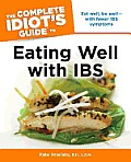 Complete Idiots Guide To Eating Well with IBS