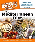The Complete Idiot's Guide to the Mediterranean Diet (Complete Idiot's Guides)