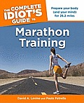 Complete Idiots Guide to Marathon Training