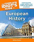The Complete Idiot's Guide to European History (Complete Idiot's Guides)