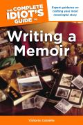 Complete Idiots Guide to Writing a Memoir