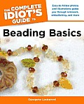 Complete Idiots Guide to Beading Basics