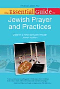 The Essential Guide to Jewish Prayer and Practices (Essential Guide To...)
