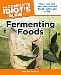 Complete Idiots Guide to Fermenting Foods