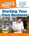 Complete Idiots Guide to Starting Your Own Business 6th Edition