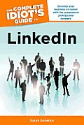 Complete Idiots Guide to LinkedIn