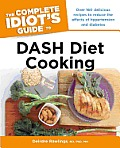 Complete Idiots Guide to DASH Diet Cooking