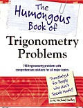 Humongous Book of Trigonometry Problems