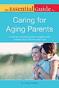 Essential Guide to Caring for Aging Parents