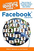 The Complete Idiot's Guide to Facebook (Complete Idiot's Guides)