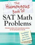 Humongous Book of SAT Math Problems