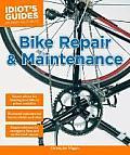 Idiots Guides Bike Repair & Maintenance