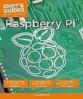 Idiot's Guides: Raspberry Pi