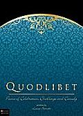 Quodlibet: Poems of Celebration, Challenge and Comedy