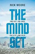 The Mindset: One God, One Race, One Love, One Faith
