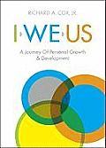 I, We, Us: A Journey of Personal Growth & Development