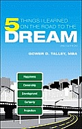5 Things I Learned on the Road to the Dream