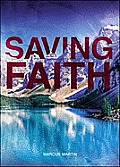 Saving Faith: When Faith Is in Action