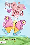 Happy to Be Mia