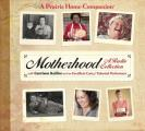 Motherhood: A Radio Collection (Prairie Home Companion) (Abridged) Cover