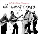 Old Sweet Songs: A Prairie Home Companion, 1974-1976