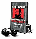 Marx's General: The Revolutionary Life of Friedrich Engels [With Earbuds]