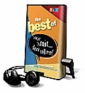 The Best of Wait Wait... Don't Tell Me!: Timeless Moments from the Oddly Informative News Quiz [With Earbuds] (Playaway Adult Fiction)