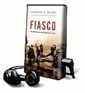 Fiasco: The American Military Adventure in Iraq (Playaway Adult Nonfiction)