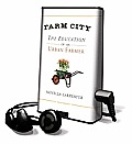 Farm City: The Education of an Urban Farmer [With Earbuds] (Playaway Adult Nonfiction) Cover