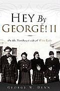 Hey by George! II