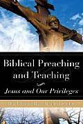 Biblical Preaching and Teaching Volume 1