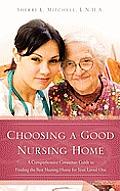 Choosing a Good Nursing Home