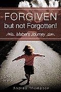 Forgiven But Not Forgotten!